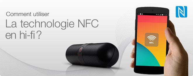 NFC: comment utiliser cette technologie en hifi